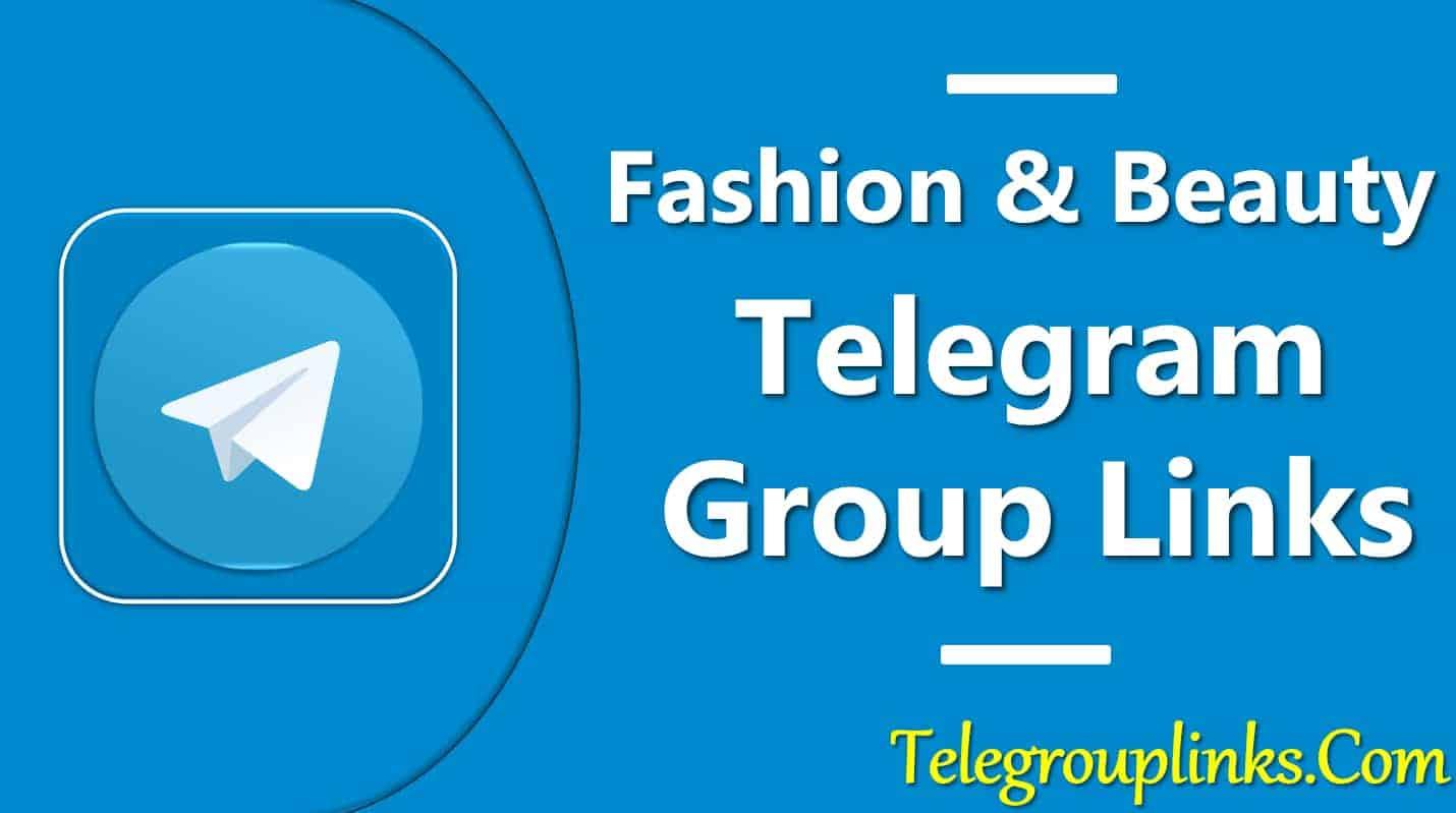Fashion & Beauty Telegram Group Links