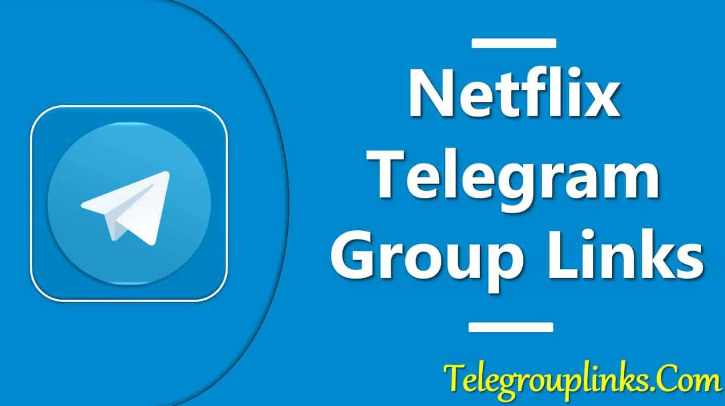 Netflix Telegram Group Link
